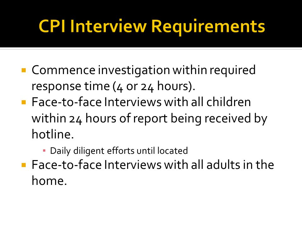 CPI Interview Requirements
