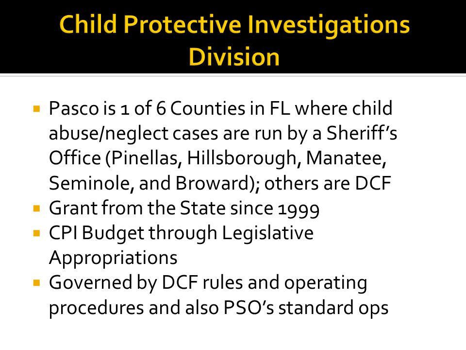Child Protective Investigations Division