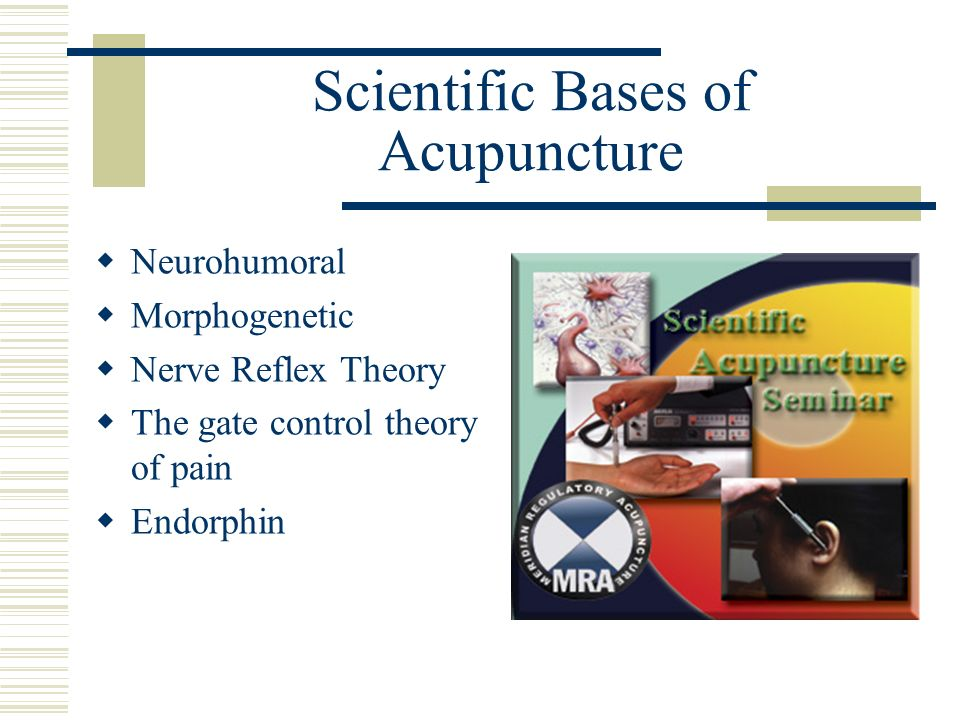 Scientific Bases of Acupuncture