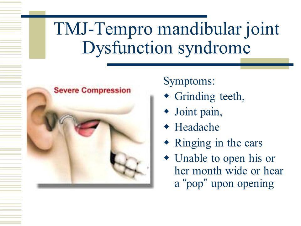 TMJ-Tempro mandibular joint Dysfunction syndrome