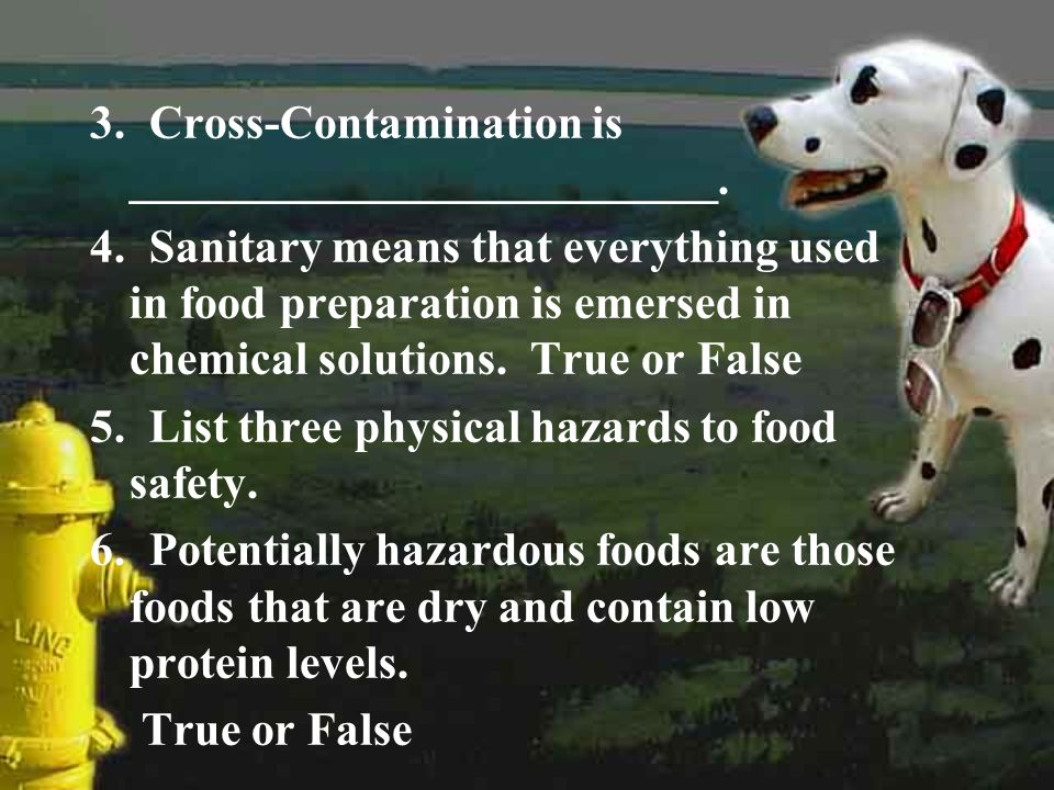 3. Cross-Contamination is _________________________.