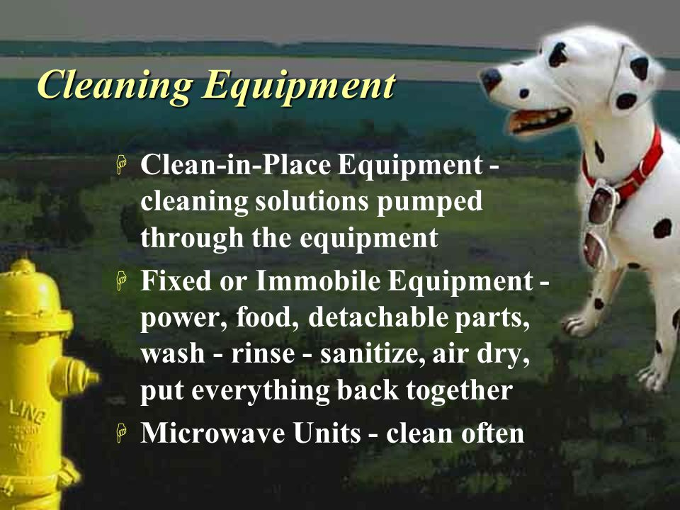 Cleaning Equipment Clean-in-Place Equipment - cleaning solutions pumped through the equipment.
