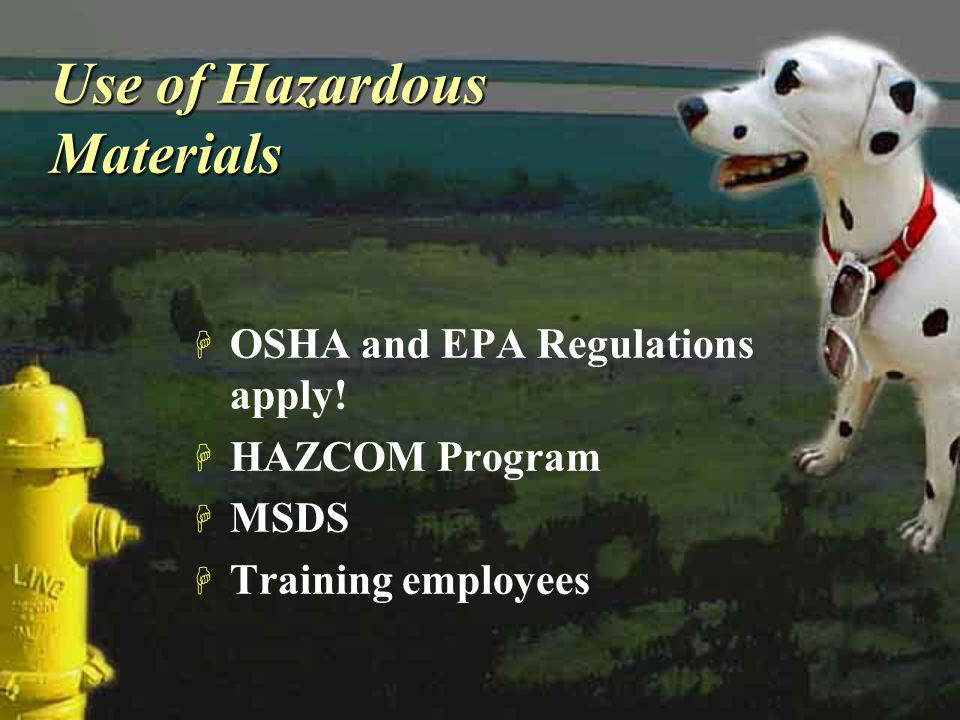 Use of Hazardous Materials