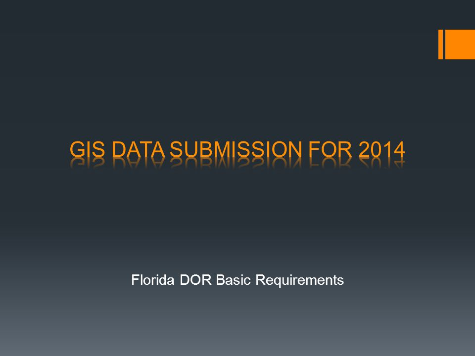 GIS DATA SUBMISSION FOR 2014