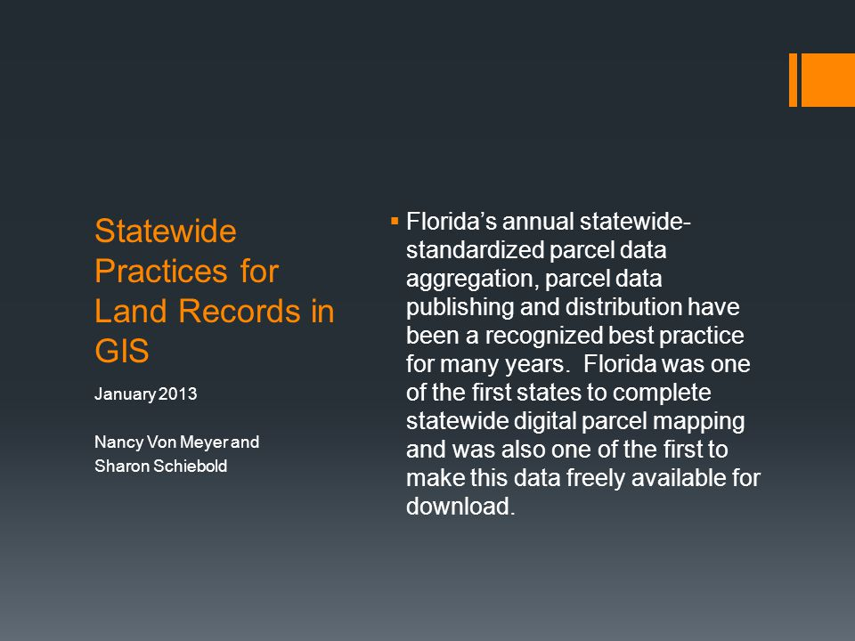Statewide Practices for Land Records in GIS