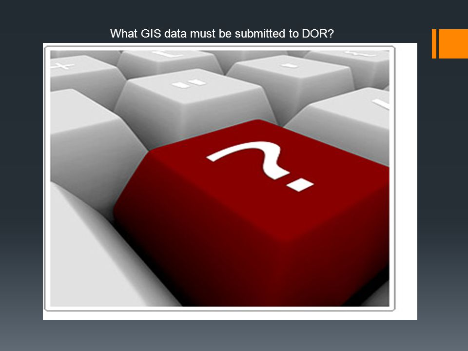 What GIS data must be submitted to DOR