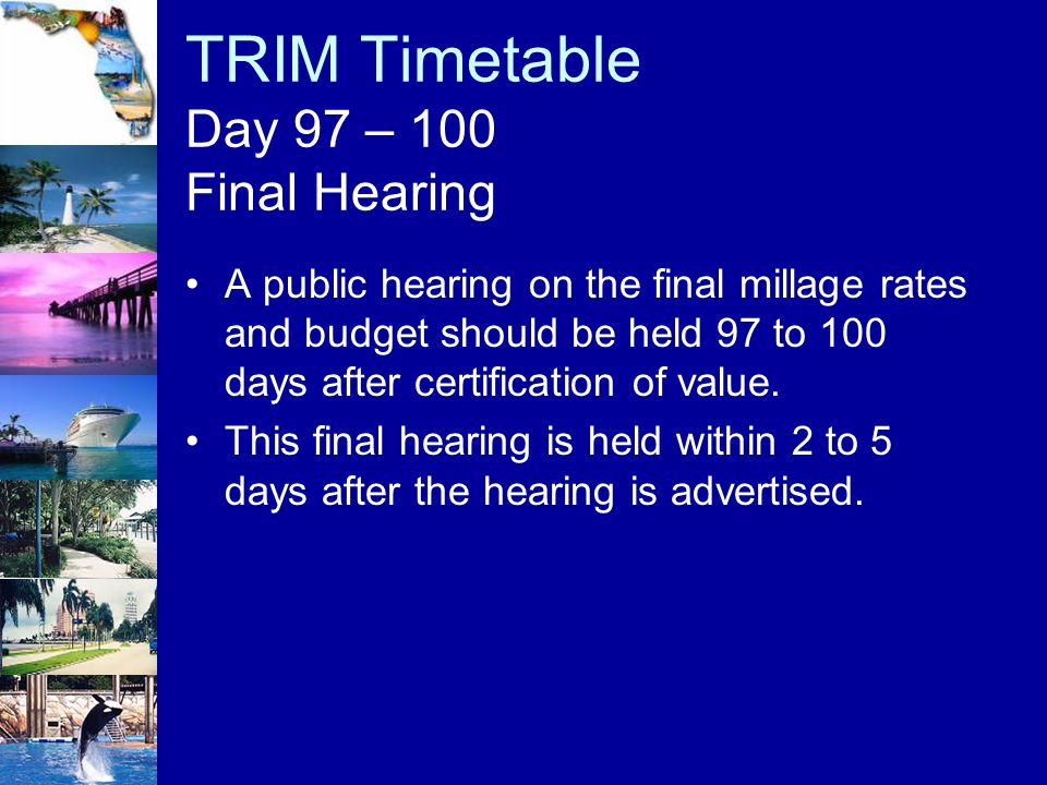 TRIM Timetable Day 97 – 100 Final Hearing