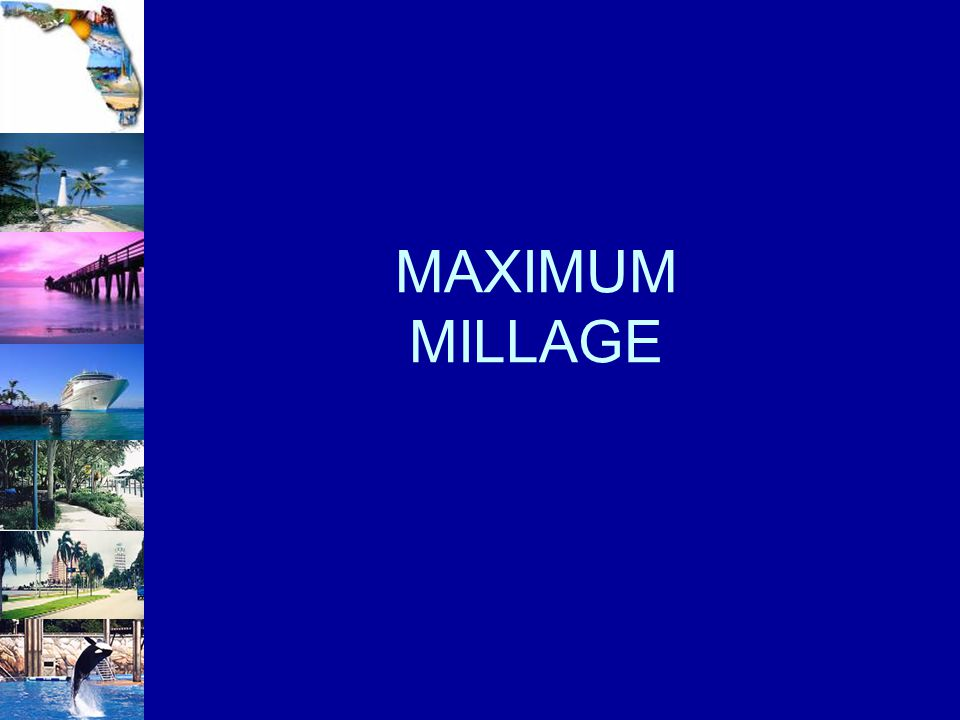 MAXIMUM MILLAGE