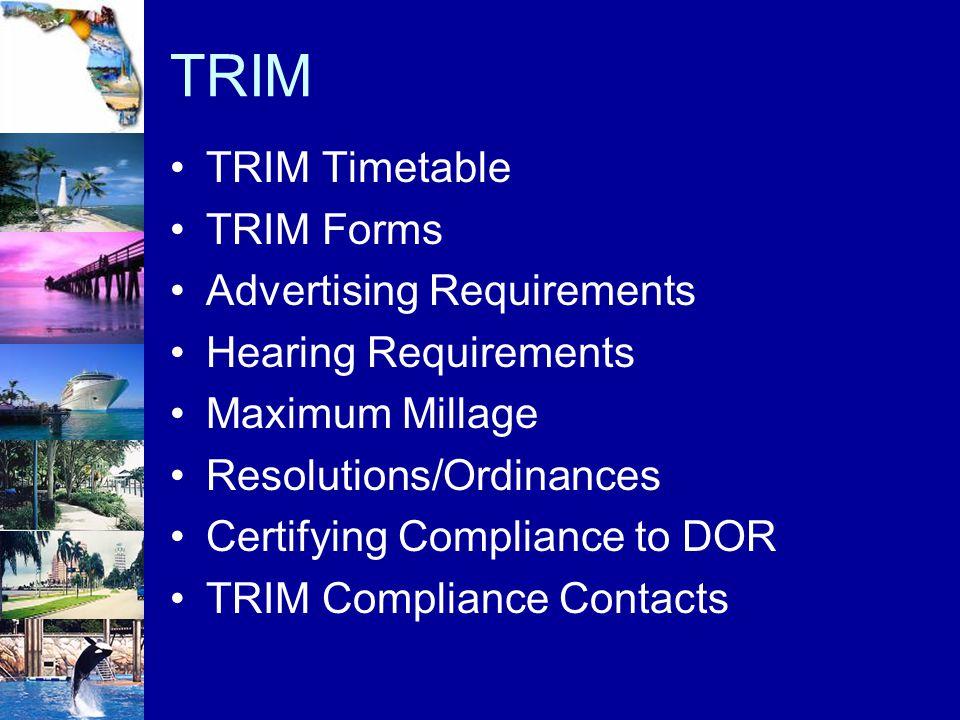 TRIM TRIM Timetable TRIM Forms Advertising Requirements