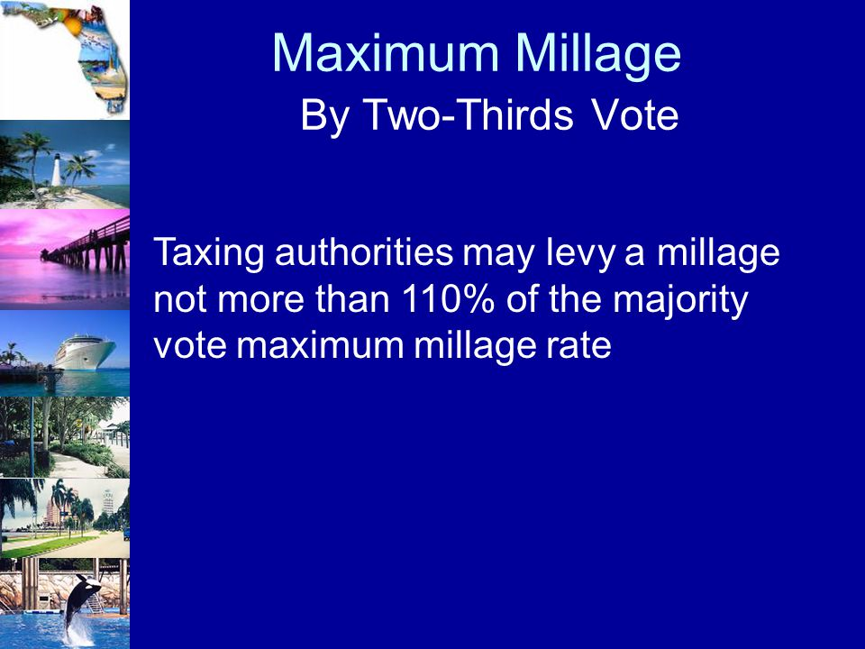 Maximum Millage By Two-Thirds Vote