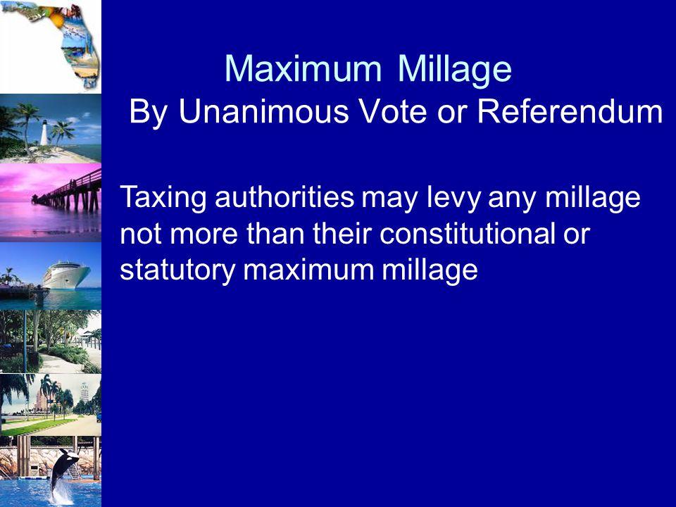 Maximum Millage By Unanimous Vote or Referendum
