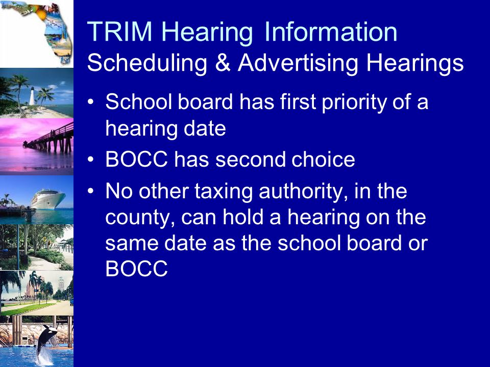 TRIM Hearing Information Scheduling & Advertising Hearings