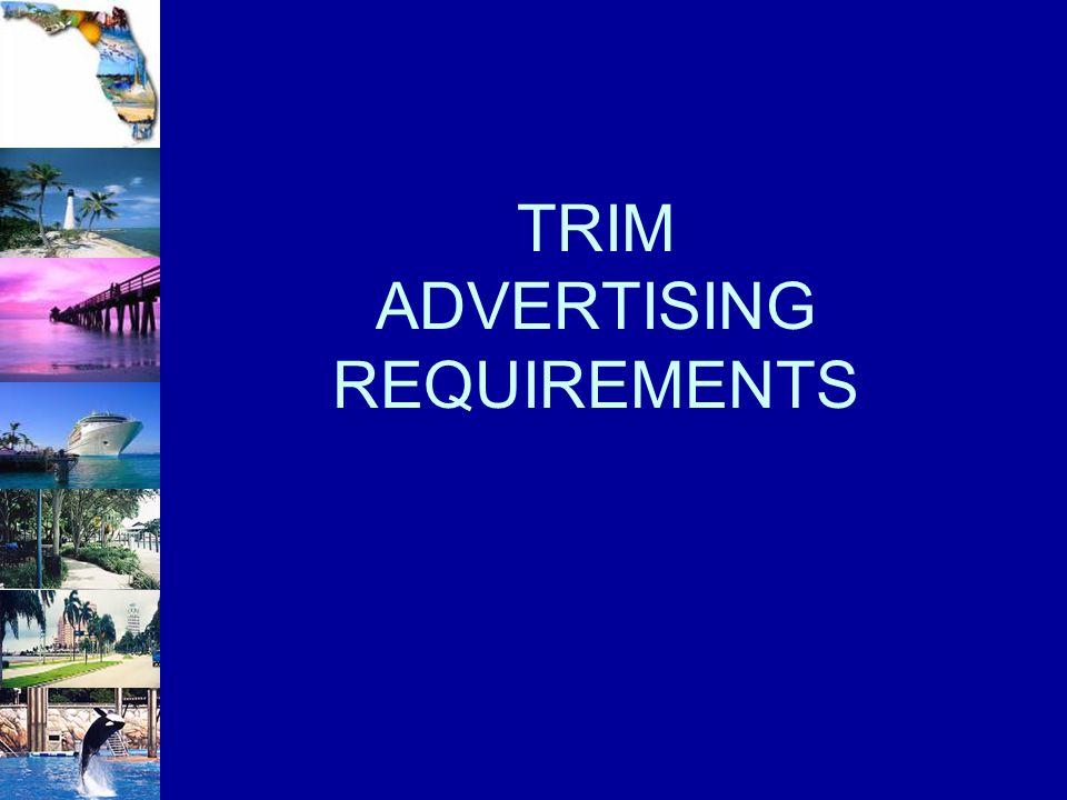 TRIM ADVERTISING REQUIREMENTS