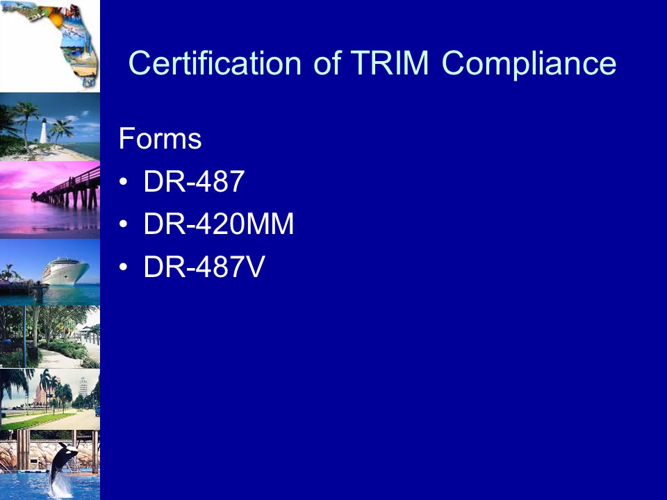 Certification of TRIM Compliance