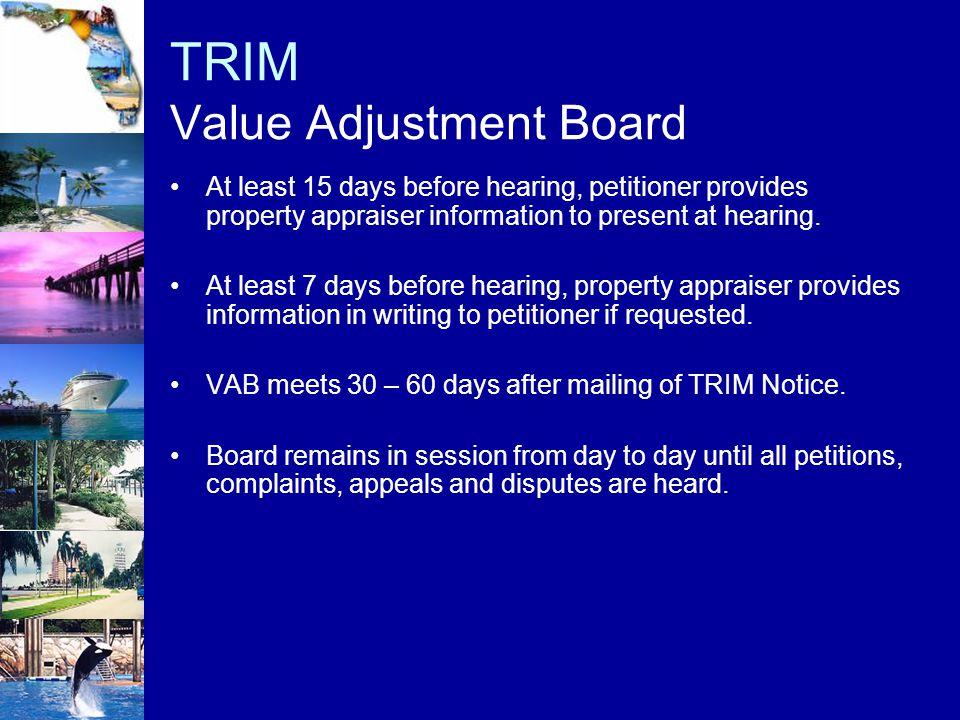TRIM Value Adjustment Board