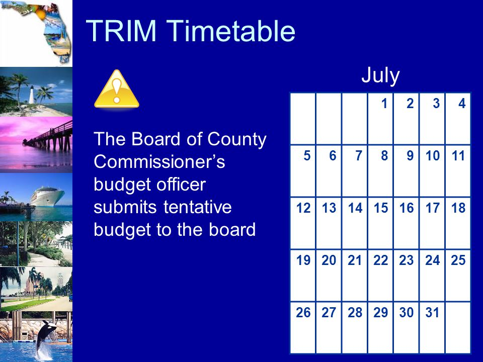 TRIM Timetable July. 1. 2. 3. 4. 5. 6. 7. 8. 9. 10. 11. 12. 13. 14. 15. 16. 17. 18.