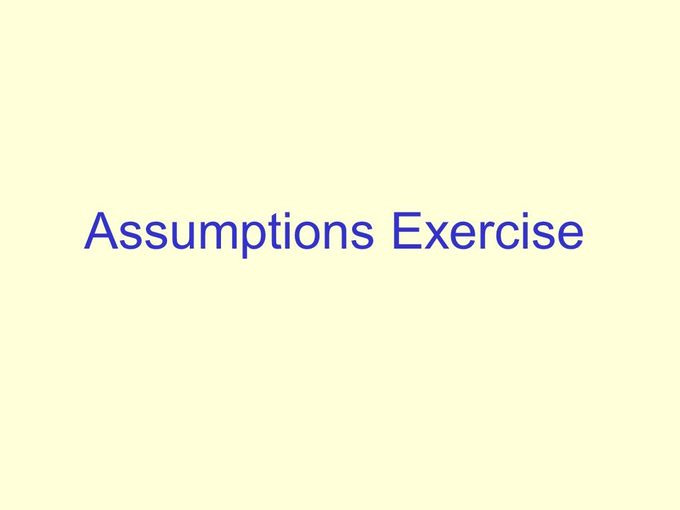 Assumptions Exercise