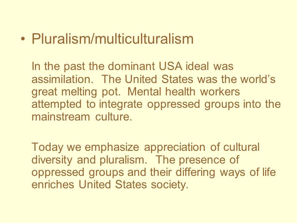 Pluralism/multiculturalism