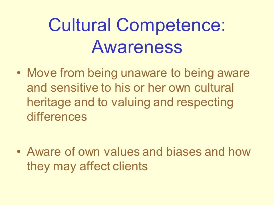 Cultural Competence: Awareness