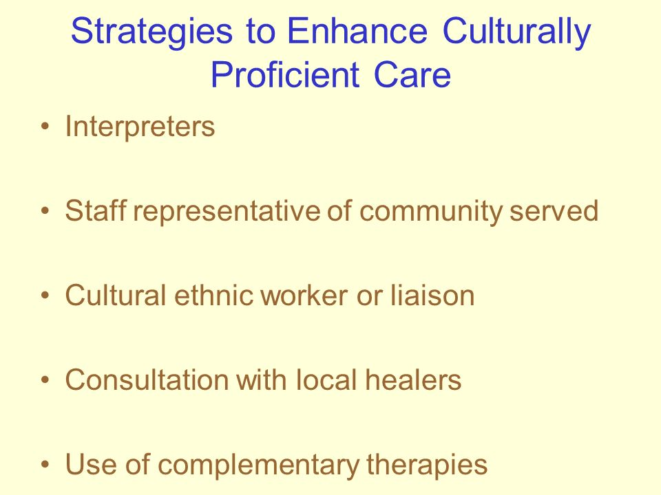 Strategies to Enhance Culturally Proficient Care