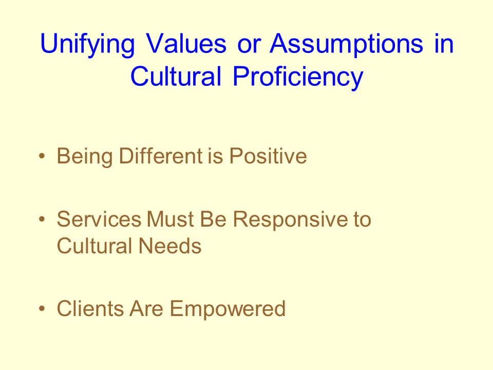 Unifying Values or Assumptions in Cultural Proficiency
