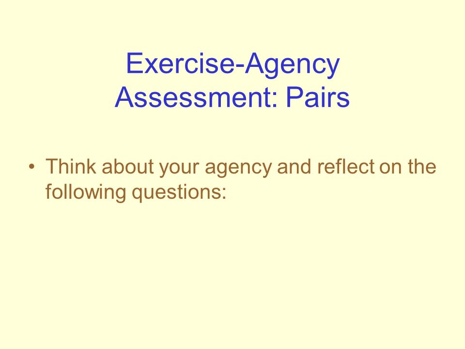 Exercise-Agency Assessment: Pairs