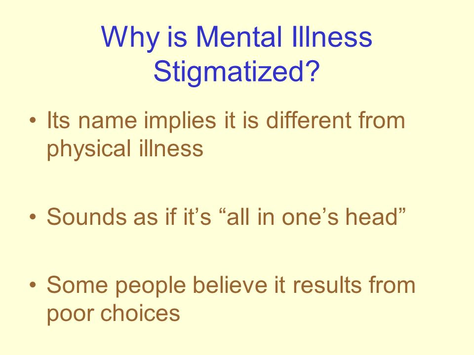 Why is Mental Illness Stigmatized
