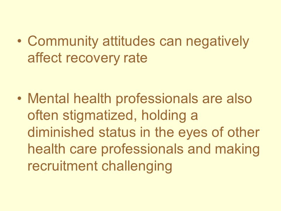 Community attitudes can negatively affect recovery rate