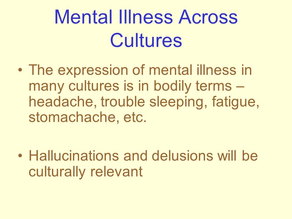 Mental Illness Across Cultures