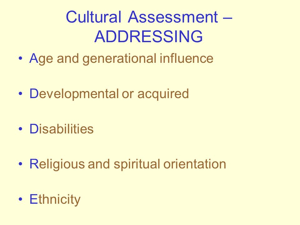 Cultural Assessment – ADDRESSING