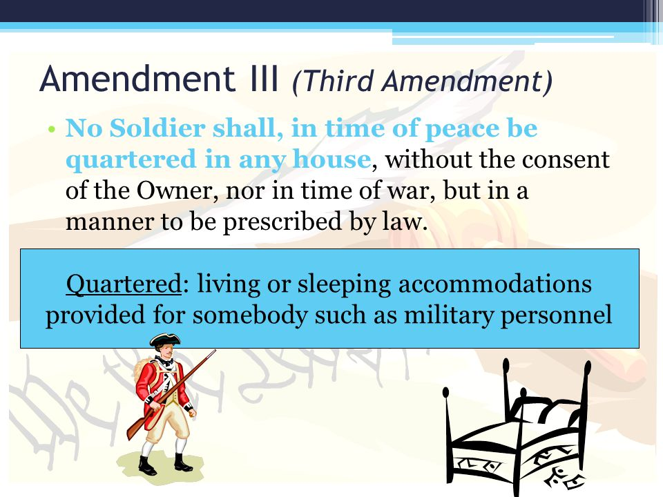 Amendment III (Third Amendment)