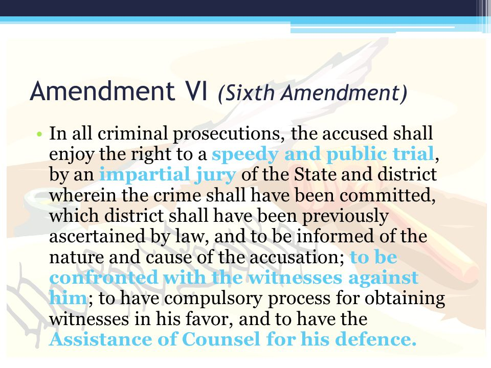 Amendment VI (Sixth Amendment)