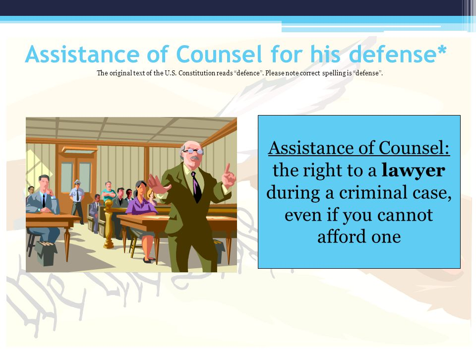 Assistance of Counsel for his defense*