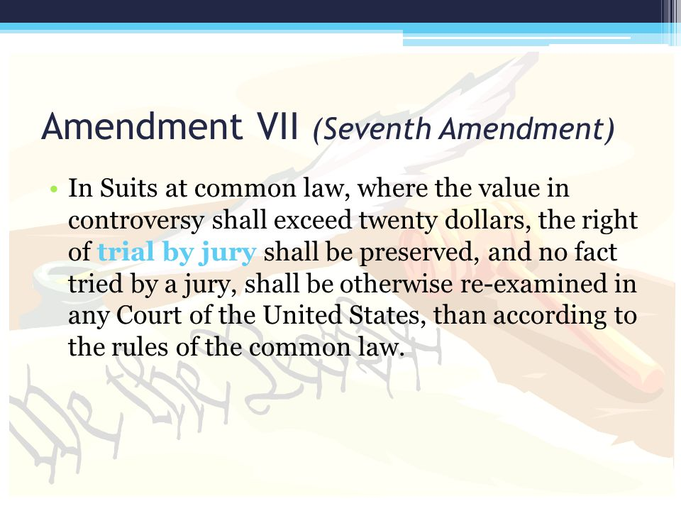 Amendment VII (Seventh Amendment)
