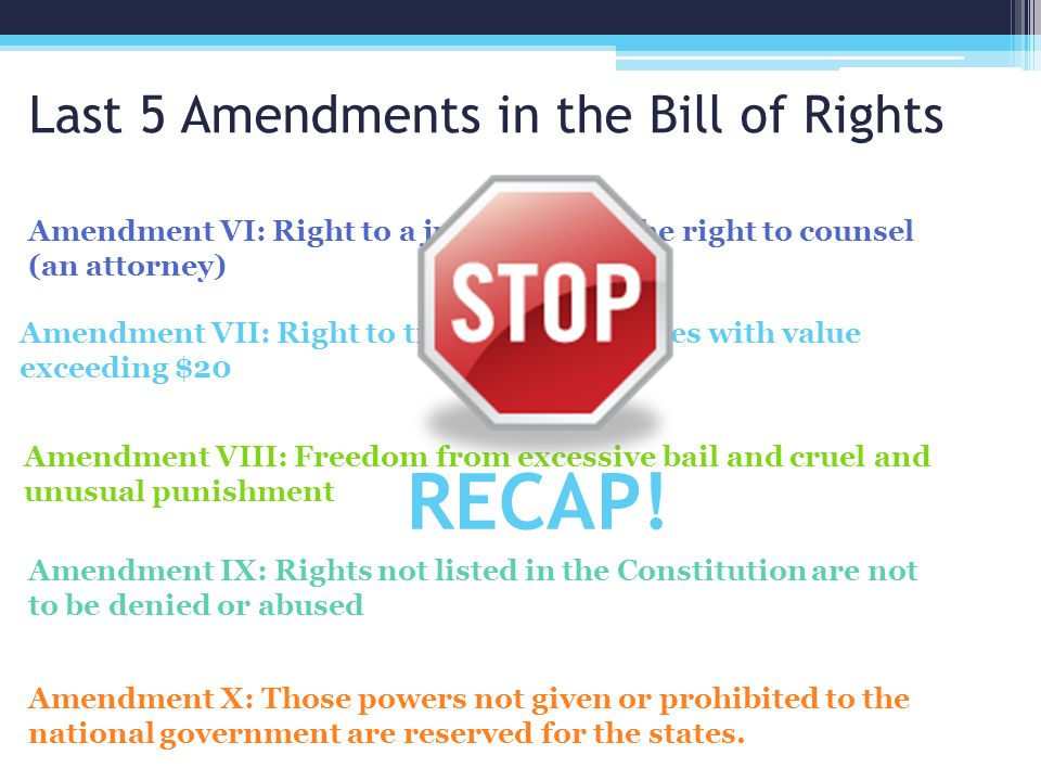 Last 5 Amendments in the Bill of Rights