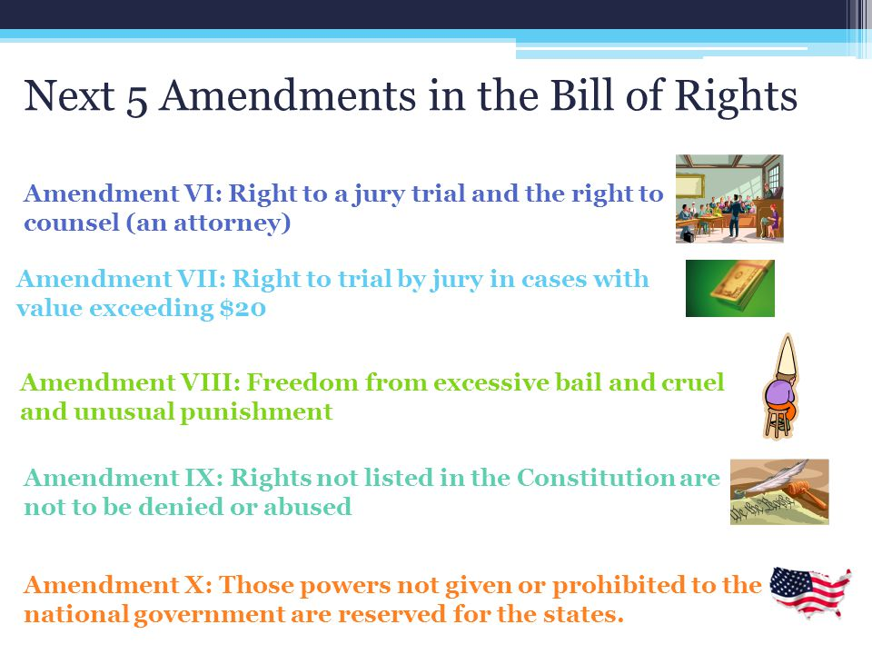 Next 5 Amendments in the Bill of Rights