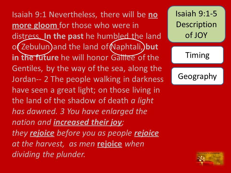 Isaiah 9:1-5 Description of JOY