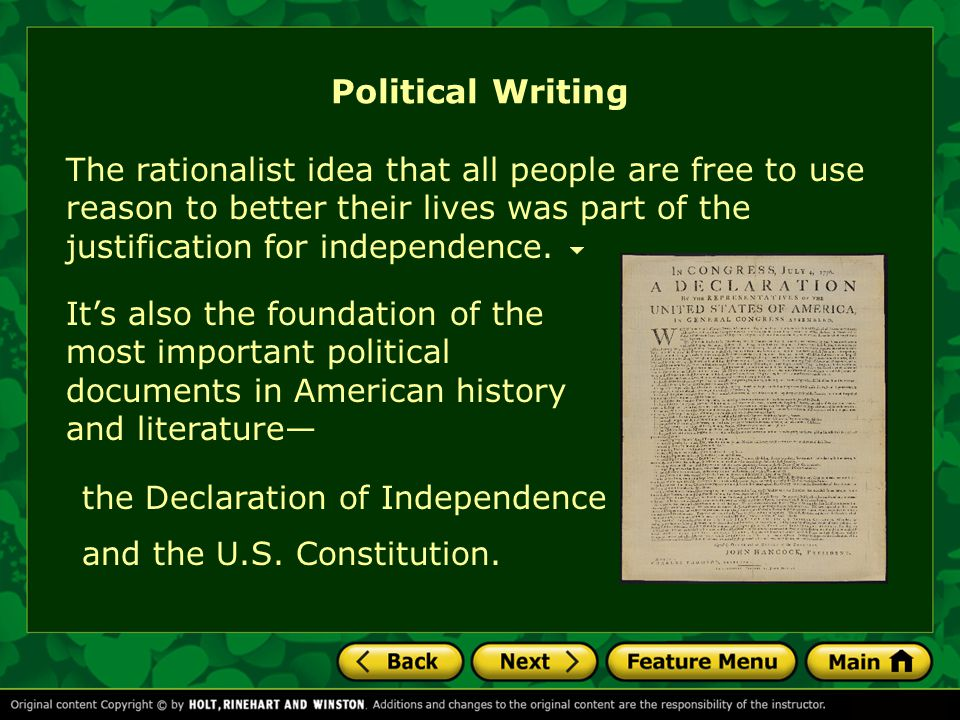 Political Writing The rationalist idea that all people are free to use reason to better their lives was part of the justification for independence.