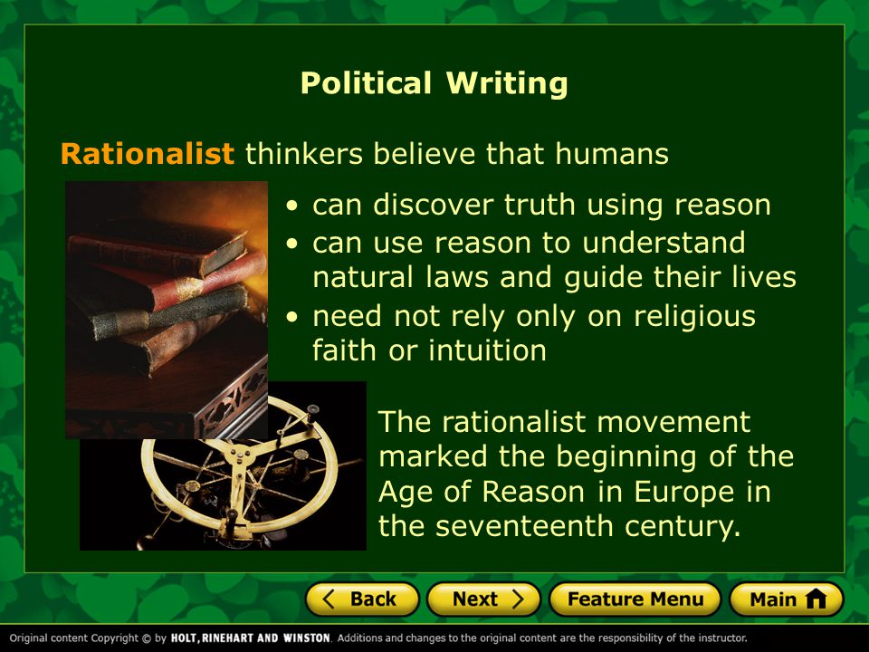 Political Writing Rationalist thinkers believe that humans