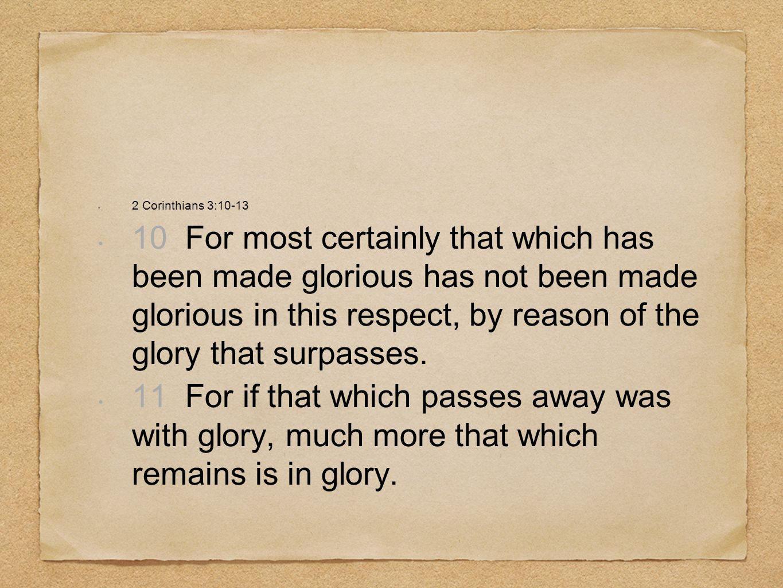 2 Corinthians 3:10-13