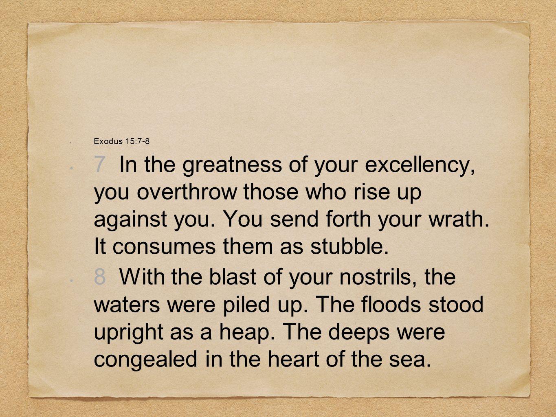 Exodus 15:7-8