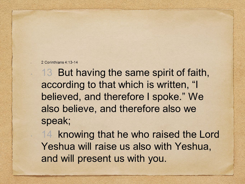 2 Corinthians 4:13-14
