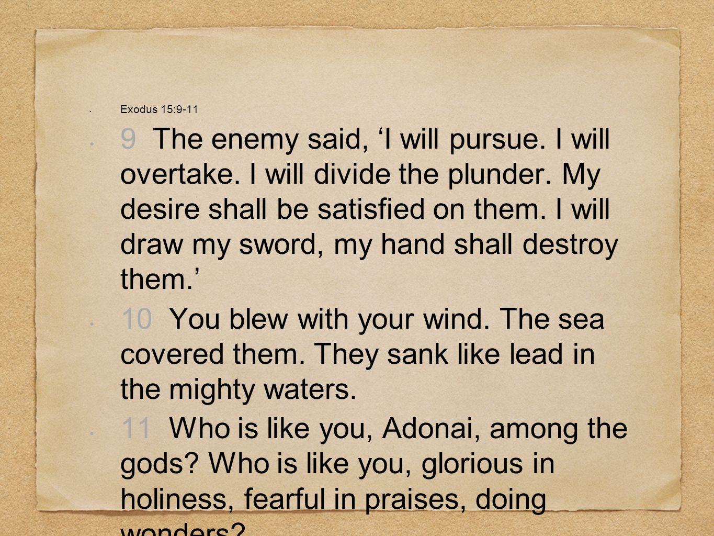 Exodus 15:9-11