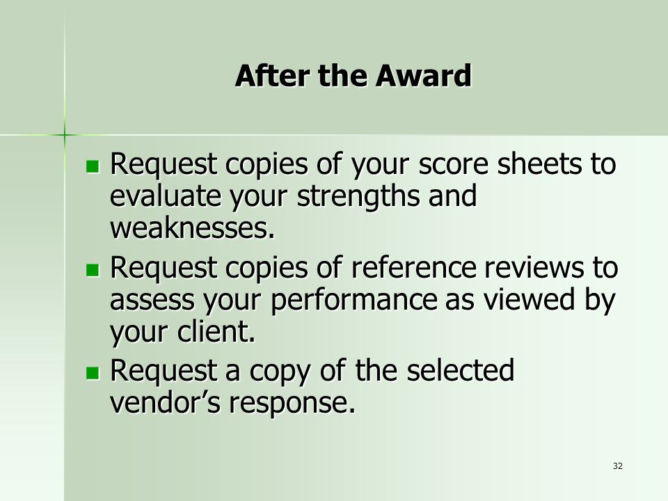 After the Award Request copies of your score sheets to evaluate your strengths and weaknesses.