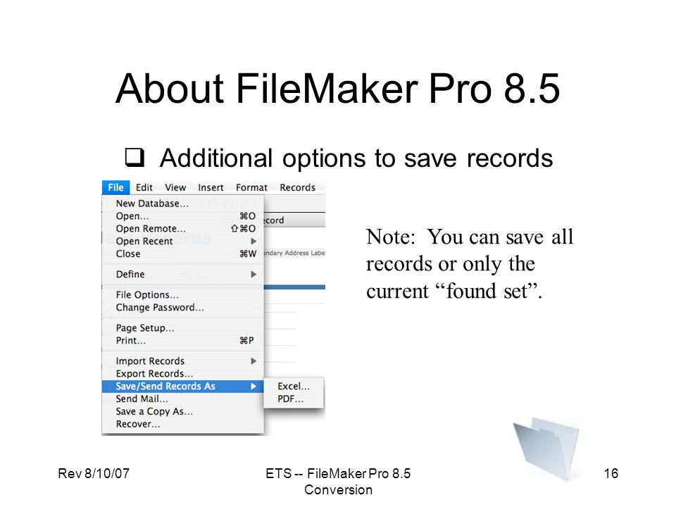 About FileMaker Pro 8.5 Additional options to save records