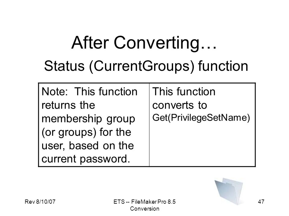 After Converting… Status (CurrentGroups) function