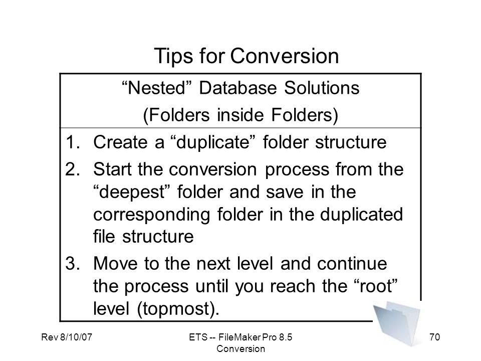 Tips for Conversion Nested Database Solutions