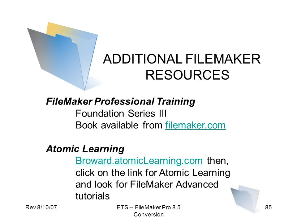 ADDITIONAL FILEMAKER RESOURCES