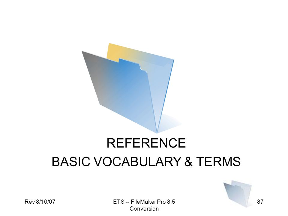 BASIC VOCABULARY & TERMS