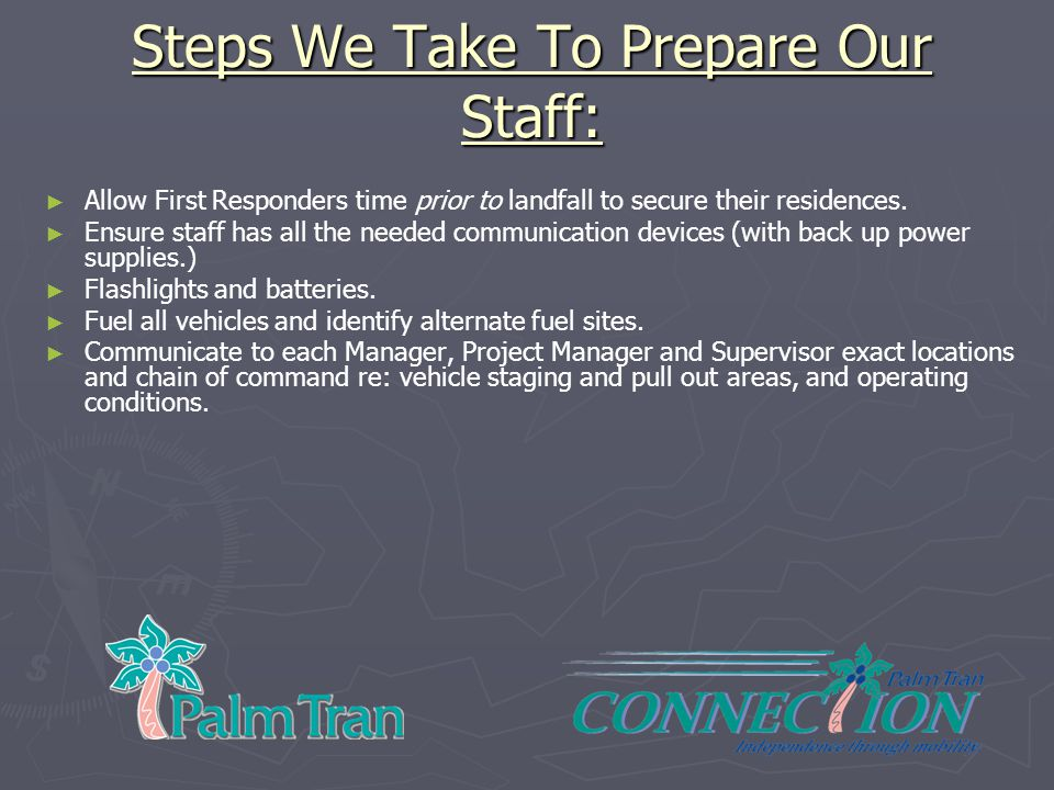 Steps We Take To Prepare Our Staff: